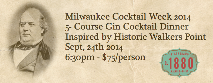 Milwaukee Cocktail Week Five-Course Gin Dinner @ c.1880 | Milwaukee | Wisconsin | United States