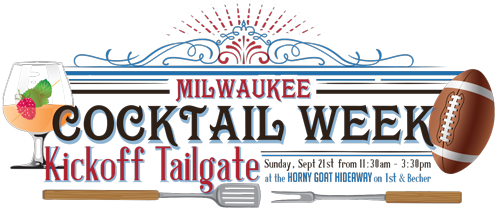 Milwaukee Cocktail Week Kickoff Tailgate @ Horny Goat Hideaway | Milwaukee | Wisconsin | United States