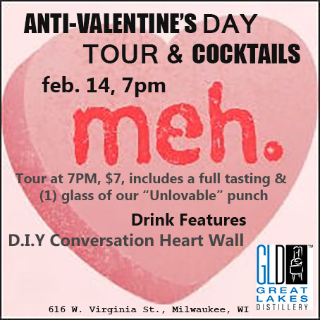 Anti-Valentine's Day Tour & Cocktails @ Great Lakes Distillery | Milwaukee | Wisconsin | United States