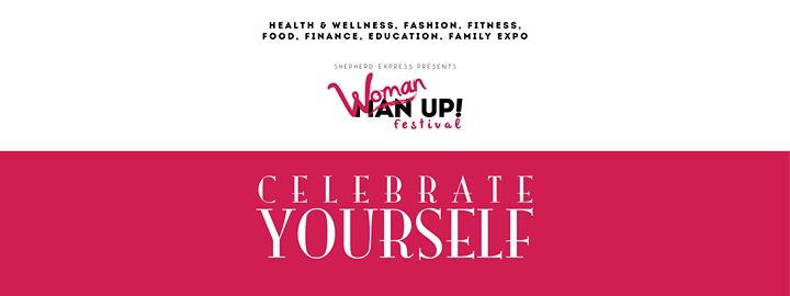 Woman UP! Festival @ WI State Fair Park Expo Center | Milwaukee | Wisconsin | United States