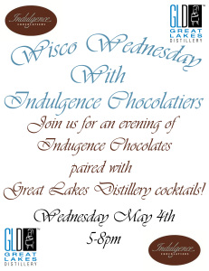 Wisco Wednesday Happy Hour w/Indulgence Chocolatiers @ Great Lakes Distillery | Milwaukee | Wisconsin | United States