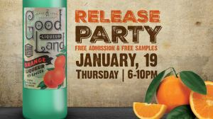 Good Land Orange Liqueur Release Party & Dinner @ Great lakes Distillery | Milwaukee | Wisconsin | United States