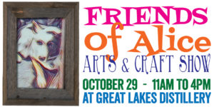 Friends of Alice- Arts & Craft Show @ Great Lakes Distillery | Milwaukee | Wisconsin | United States