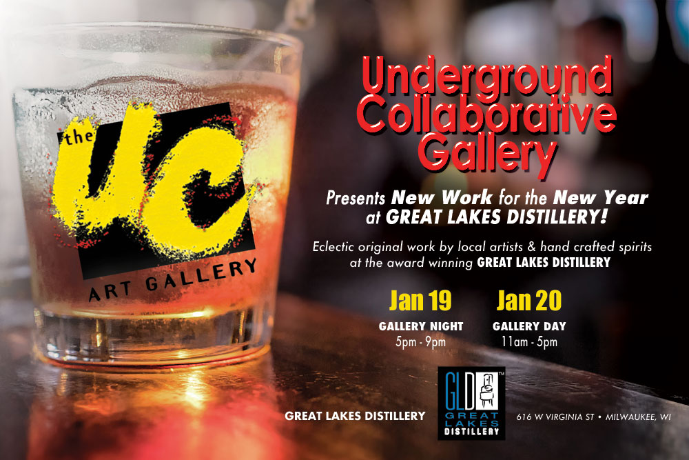 Gallery Night w/The Underground Collaborative @ Great Lakes Distillery | Milwaukee | Wisconsin | United States