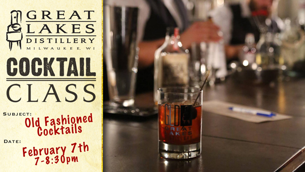 Cocktail Class: Old Fashioneds @ Great Lakes Distillery | Milwaukee | Wisconsin | United States
