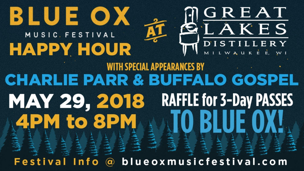 Blue Ox Music Festival Happy Hour @ Great Lakes Distillery | Milwaukee | Wisconsin | United States