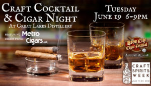 Craft Cocktail & Cigar Night @ Great Lakes Distillery | Milwaukee | Wisconsin | United States