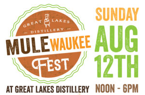 Mulewaukee Fest @ Great Lakes Distillery | Milwaukee | Wisconsin | United States