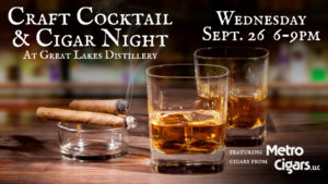 Fall Craft Cocktail & Cigar Night @ Great Lakes Distillery | Milwaukee | Wisconsin | United States