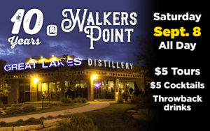 10 Years @ Walkers Point! @ Great Lakes Distillery | Milwaukee | Wisconsin | United States