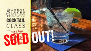 SOLD OUT - Cocktail Class: Gin & Tonic @ Great Lakes Distillery | Milwaukee | Wisconsin | United States