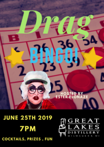 Drag Queen Bingo w/Ester Flonaze @ Great Lakes Distillery | Milwaukee | Wisconsin | United States