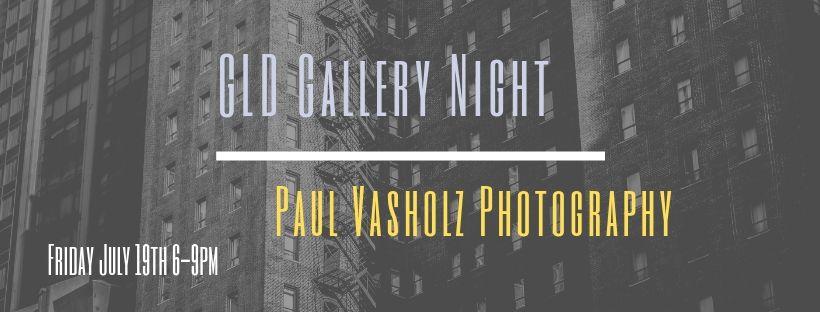 GLD Summer Gallery Night w/Paul Vasholz @ Great Lakes Distillery   Milwaukee   Wisconsin   United States