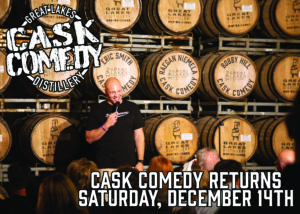 Cask Comedy! Presented by Milwaukee Comedy at Great Lakes Distillery @ Great Lakes Distillery