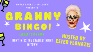 Drag Queen (Granny) Bingo @ Great Lakes Distillery