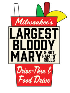 Milwaukee's Largest Bloody Mary & Hot Ham 'n' Rolls Drive Thru and Food Drive @ Great Lakes Distillery